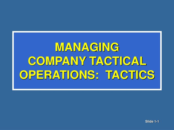 managing company tactical operations tactics n.