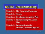mcto decisionmaking