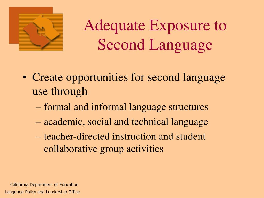 Adequate Exposure to Second Language