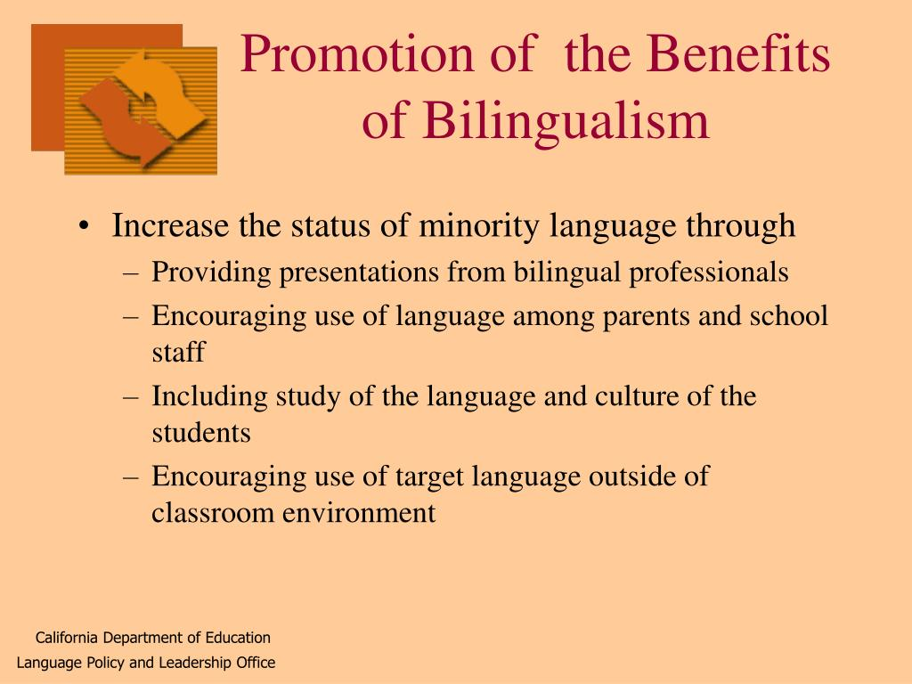 Promotion of  the Benefits of Bilingualism