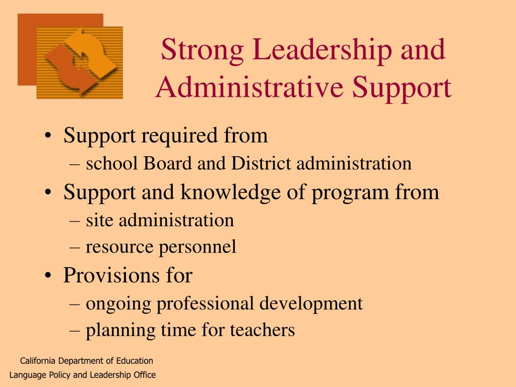Strong Leadership and Administrative Support