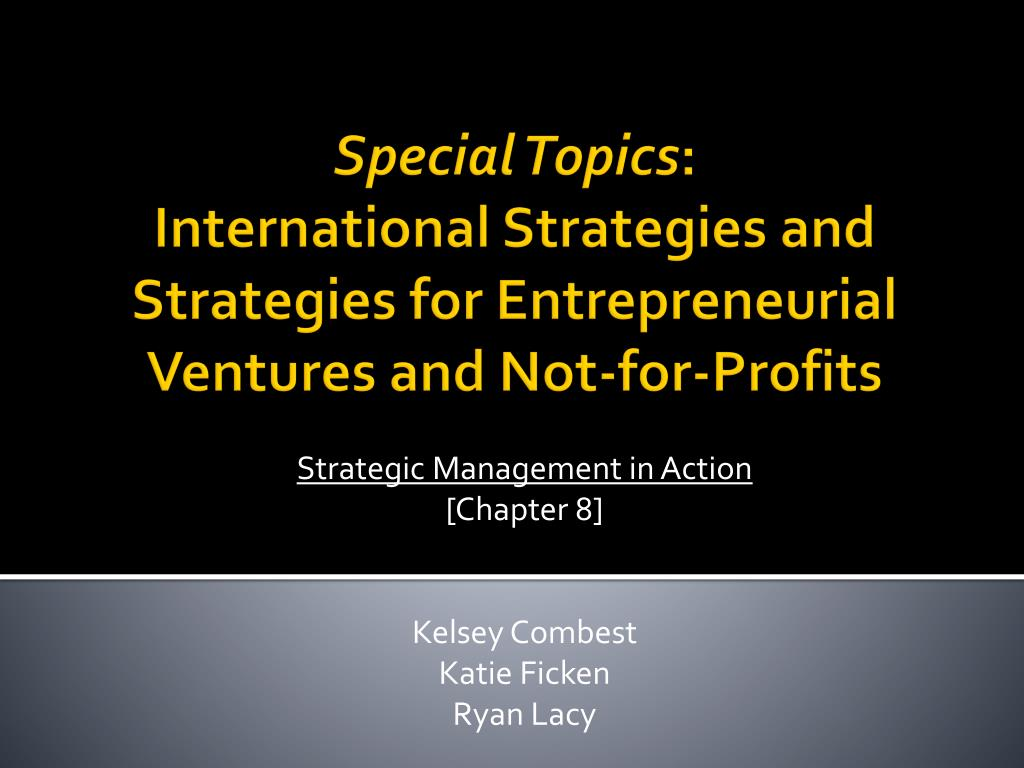 strategic management in action chapter 8 kelsey combest katie ficken ryan lacy l.