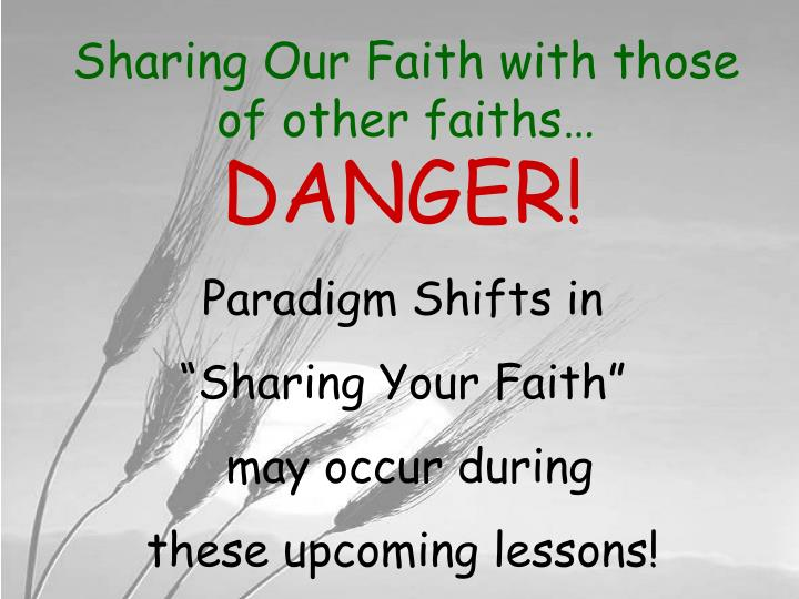 Sharing our faith with those of other faiths3