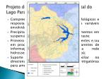 projeto de recupera o hidroambiental do lago parano