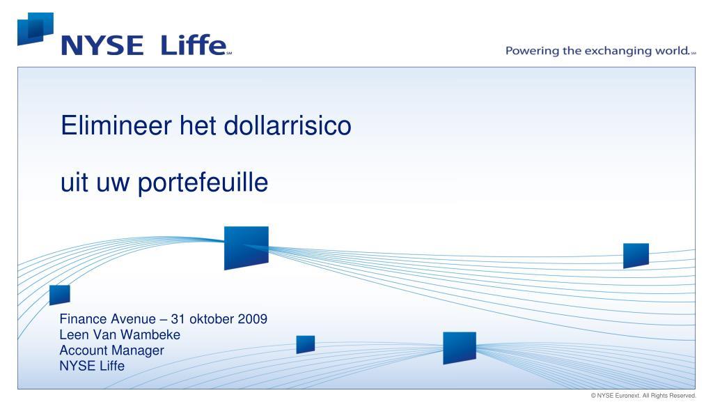 elimineer het dollarrisico uit uw portefeuille l.