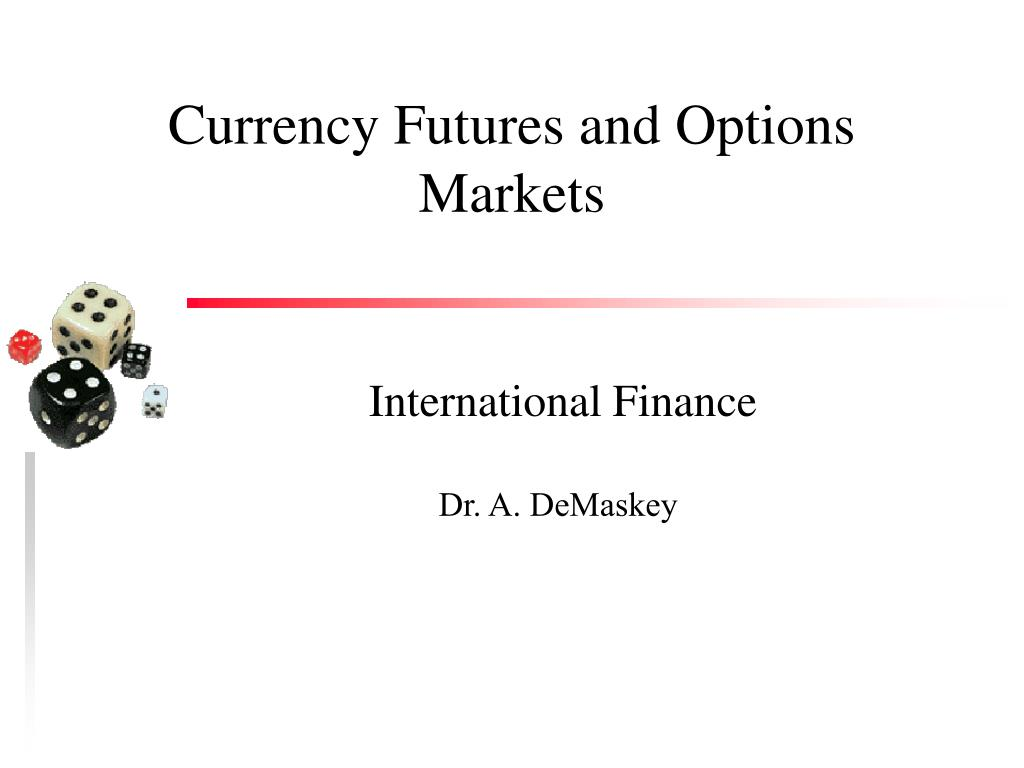 currency futures and options markets l.