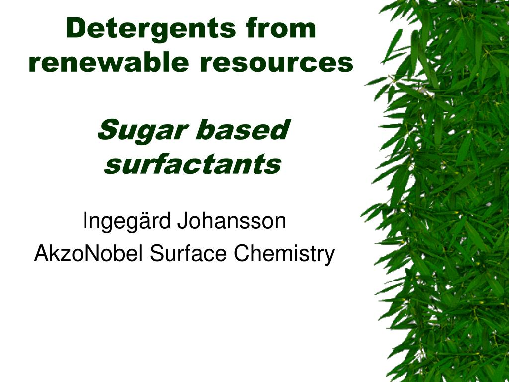 detergents from renewable resources sugar based surfactants l.