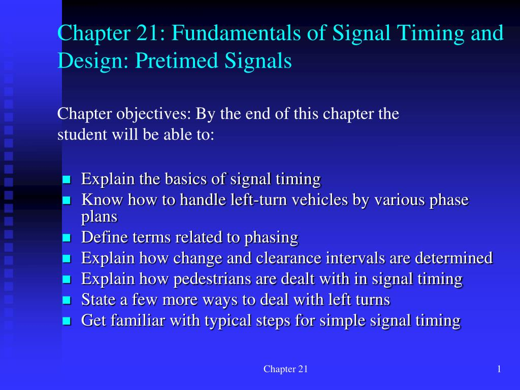 chapter 21 fundamentals of signal timing and design pretimed signals l.