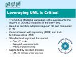 leveraging uml is critical