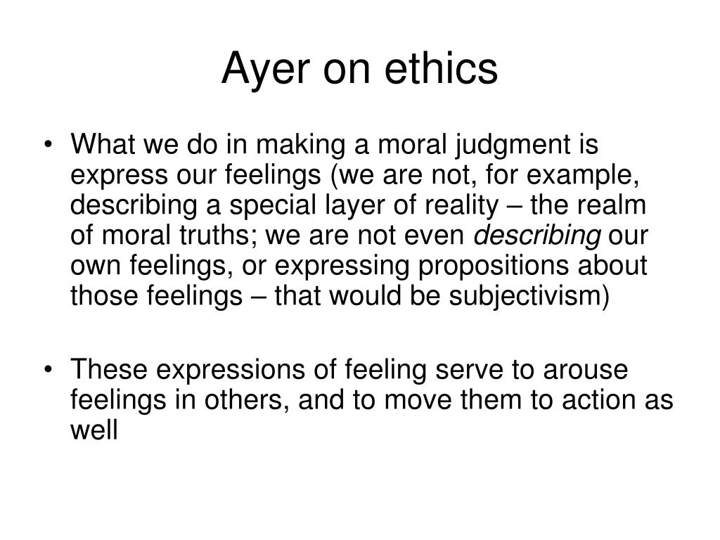 Ayer on ethics