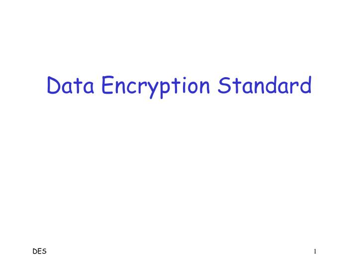 data encryption standard n.