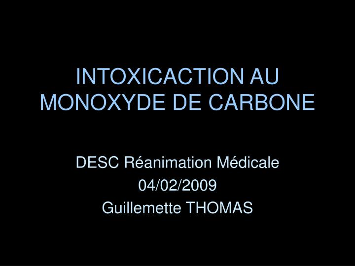 intoxicaction au monoxyde de carbone n.
