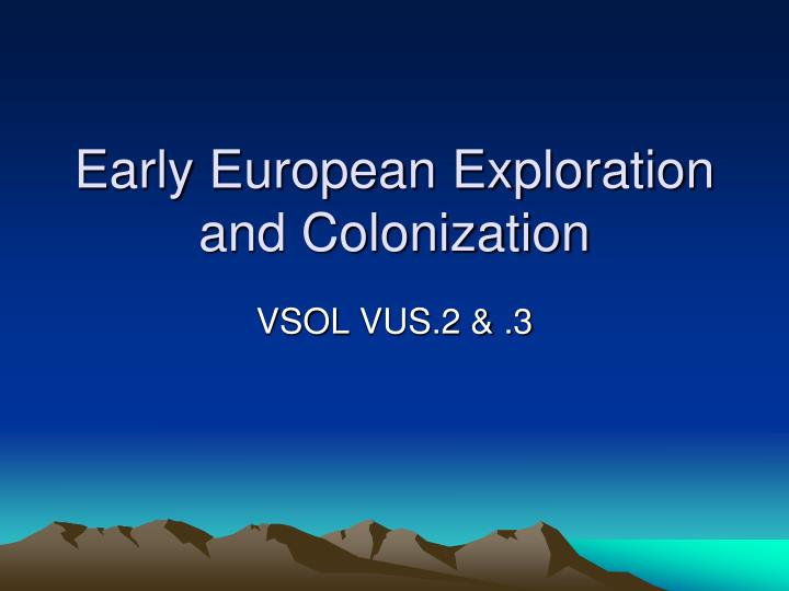 early european exploration and colonization n.