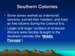 southern colonies6