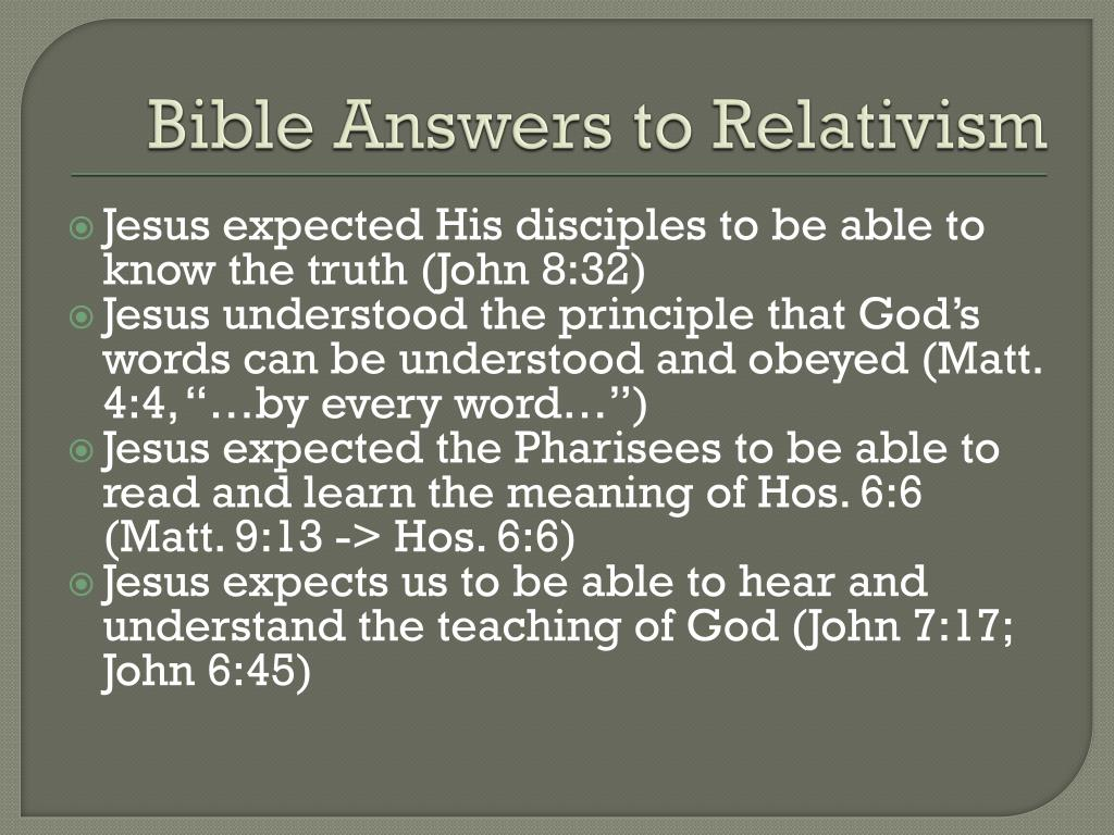 Bible Answers to Relativism