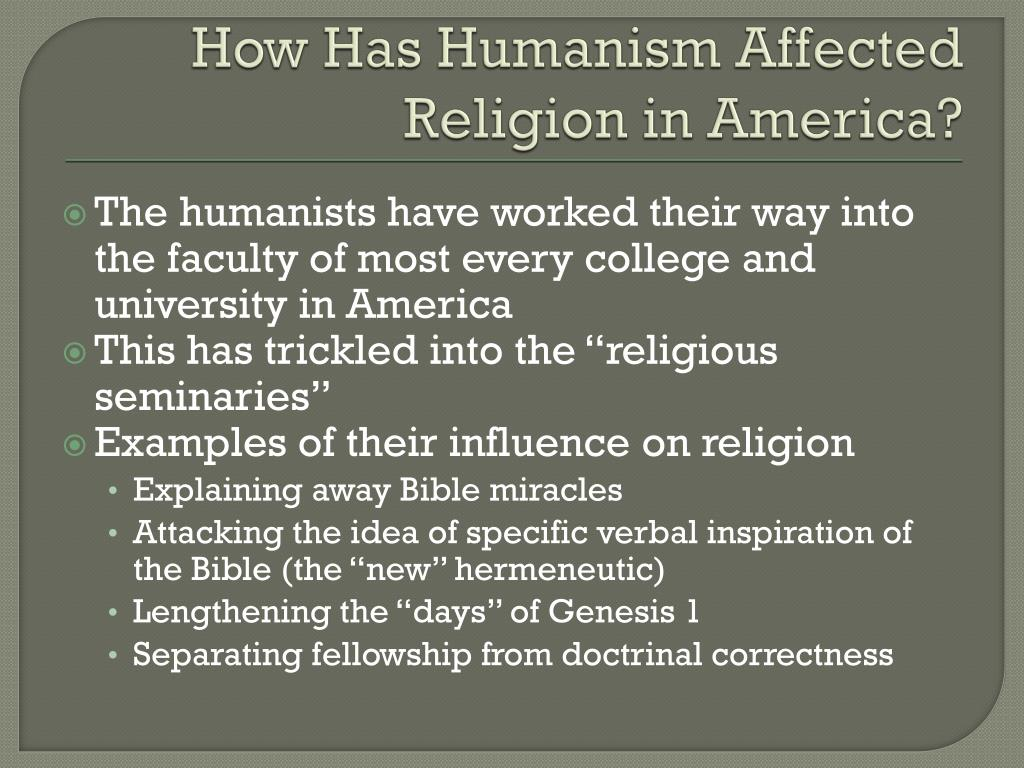 How Has Humanism Affected Religion in America?
