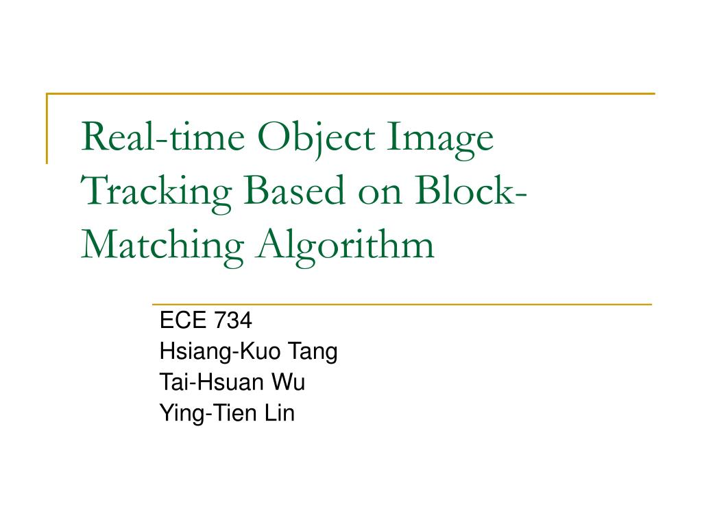 real time object image tracking based on block matching algorithm l.