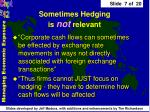 sometimes hedging is not relevant
