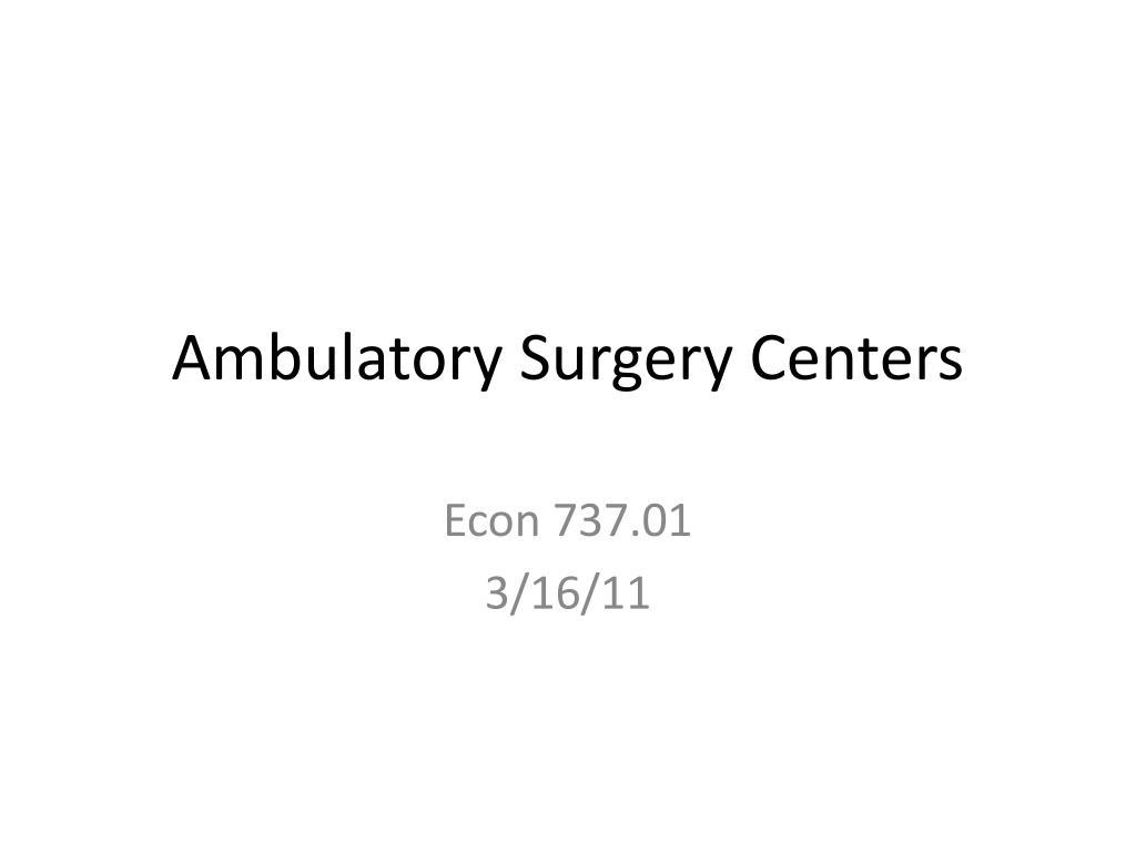 ambulatory surgery centers l.