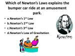 which of newton s laws explains the bumper car ride at an amusement park