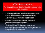 cca protocols for expeditious cost effective commercial arbitration