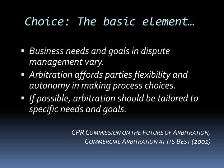 Choice: The basic element…