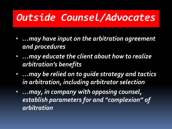 Outside Counsel/Advocates