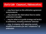 outside counsel advocates