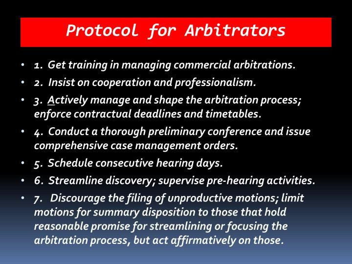 Protocol for Arbitrators