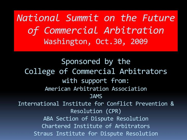 National Summit on the Future of Commercial Arbitration