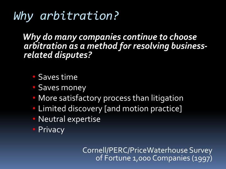 Why arbitration?