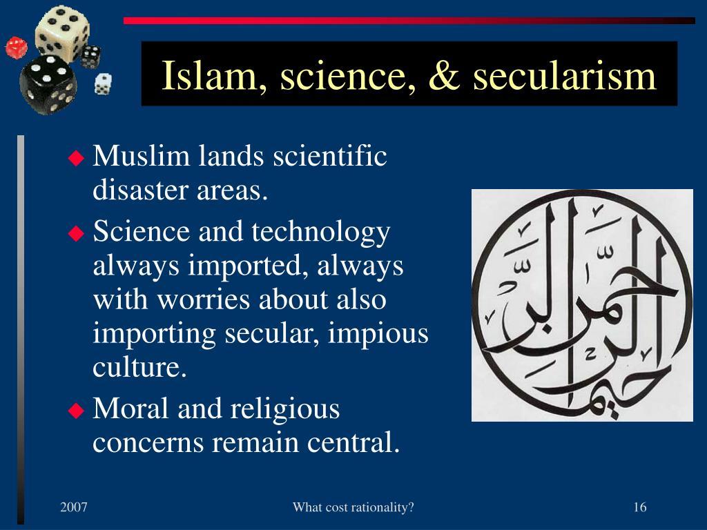 Islam, science, & secularism