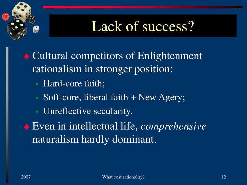 Lack of success?