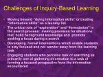 challenges of inquiry based learning