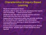characteristics of inquiry based learning