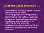 evidence based practice is