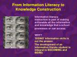 from information literacy to knowledge construction1