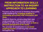 from information skills instruction to an inquiry approach to learning