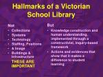hallmarks of a victorian school library
