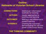 outline hallmarks of victorian school libraries