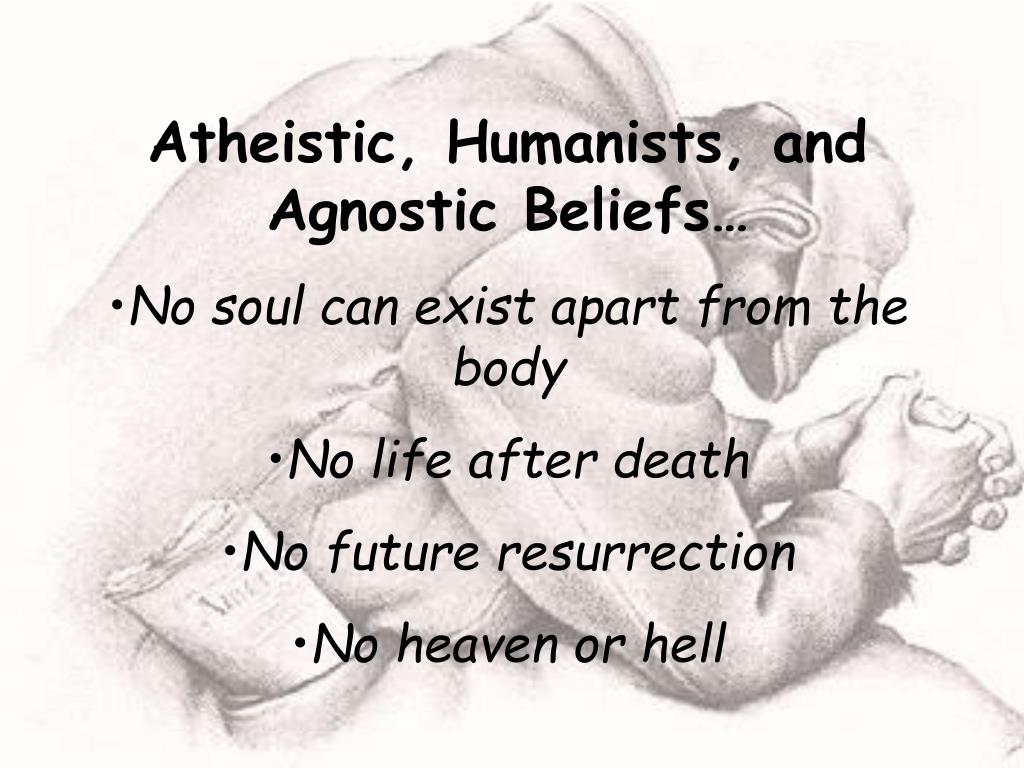 Atheistic, Humanists, and Agnostic Beliefs…