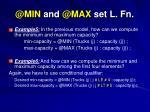@min and @max set l fn