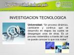 investigacion tecnologica5
