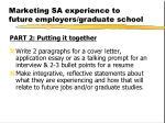 marketing sa experience to future employers graduate school