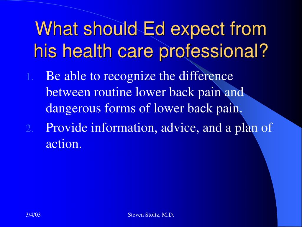 What should Ed expect from his health care professional?