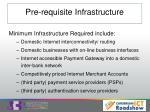 pre requisite infrastructure