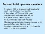 pension build up new members
