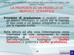 la proposta di un modello di memoria semantica39