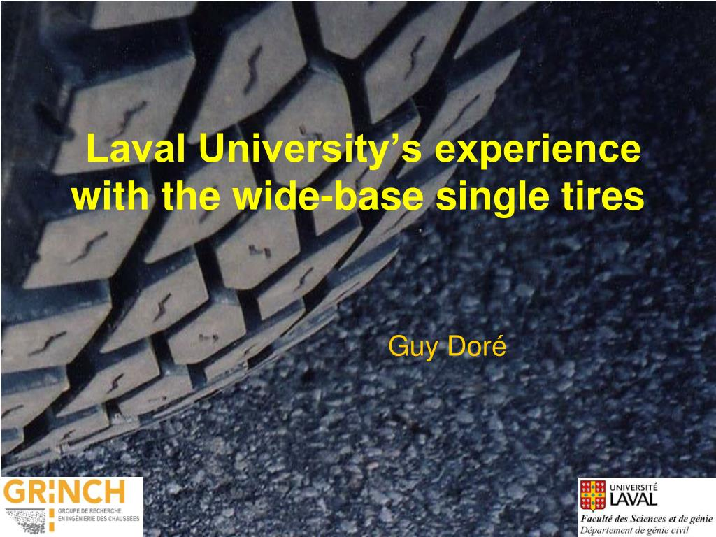 laval university s experience with the wide base single tires l.