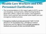 health care workers and ems personnel clarification20